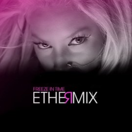 Ethermix – Freeze in time
